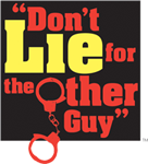 Don't Lie for the Other Guy Logo