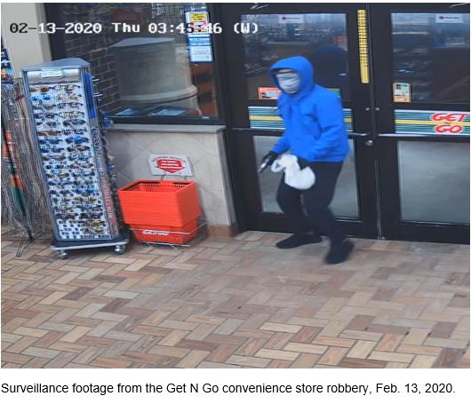 Surveillance footage from the Get N Go convenience store robbery, Feb. 13, 2020.