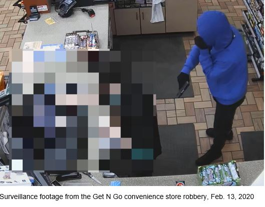 Surveillance footage from the Get N Go convenience store robbery, Feb. 13, 2020
