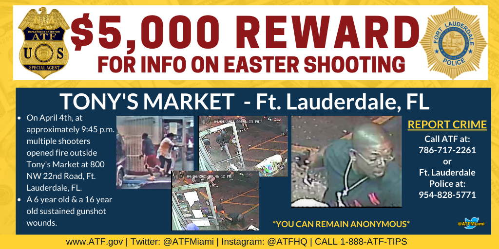 $5,000 Reward for info on Easter shooting at Tony's Market in Fort Lauderdale, FL