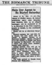 Image of newspaper article from The Bismarck Tribune titled, Slain Dry Agent to Be Buried Saturday