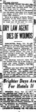 Image of newspaper article with title: Dry Law Agent Dies of Wounds