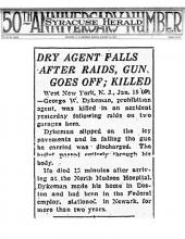 Image of the Syracuse Herald newspaper article, dated January 15, 1927, titled Dry Agent Falls After Raids, Gun Goes Off; Killed