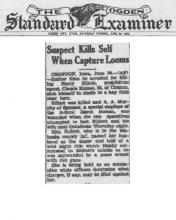 Image of newspaper article in THe Ogden Standard Examiner, with headline: Suspect Kills Self When Capture Looms