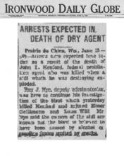 Image of newspaper article from Ironwood Daily Globe, dated June 13, 1932, with headline: Arrests Expected in Death of Dry Agent