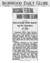 Image of newspaper article from Ironwood Daily Globe, with headline: Missing Federal Man Found Slain