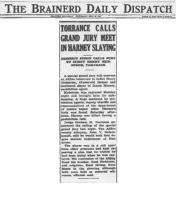 Image of newspaper article from The Brainerd Daily Dispatch, with headline: Torrance Calls Grand Jury Meet in Harney Slaying