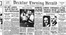 Image of the Decatur Evening Herald, dated July 23, 1931, with headline: Two Dry Agents Slain in Trap Set For A Bootlegger