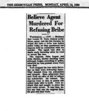 Image of The Sheboygan Press newspaper article, dated April 14, 1930, with the headline, Believe Agent Murdered for Refusing Bribe
