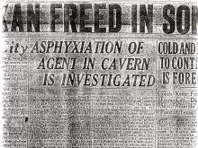 Image of a newspaper article with headline, Asphyxiation of Agent in Cavern is Investigated