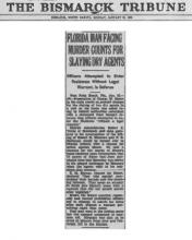 Image of The Bismark Tribune newspaper article, dated January 20, 1930, with the headline, Florida Man Facing Murder Counts for Slaying Dry Agents