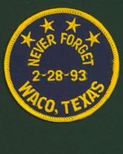 Commemorative patch with four stars and the phrase Never Forget, 2-28-93, Waco, Texas