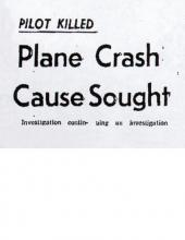 Recorte de periódico con el titular, Piloto muerto - Se busca la causa del accidente de avión