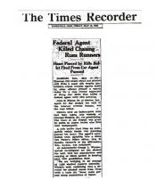 Newspaper article from The Time Recorder, with headline: Federal Agent Killed Chasing Rum Runners