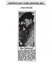 Newspaper article from Ironwood Daily Globe, with headline: Slew Revenooer?