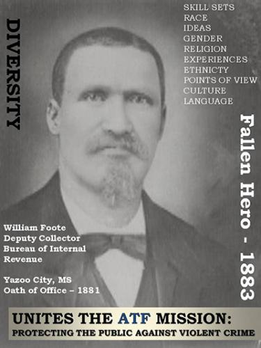 Image of Bureau of Internal Revenue Deputy Collector Wiiliam Foote who served in Yazoo City, Mississippi.  He took the oath of office in 1881.  Died in 1883.