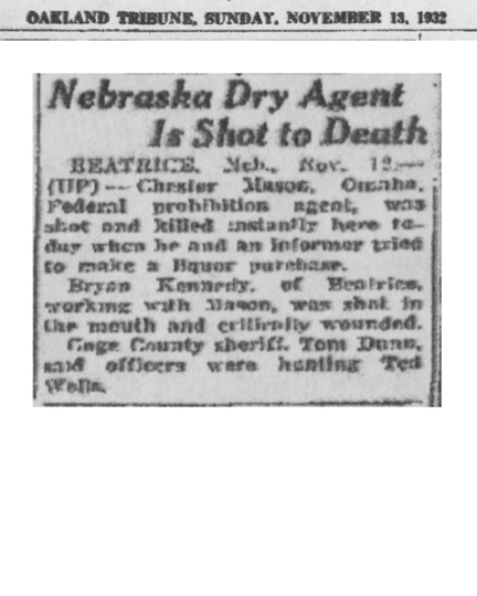 Image of newspaper article in Oakland Tribune, dated November 13, 1931, with headline: Nebraska Dry Agent is Shot to Death