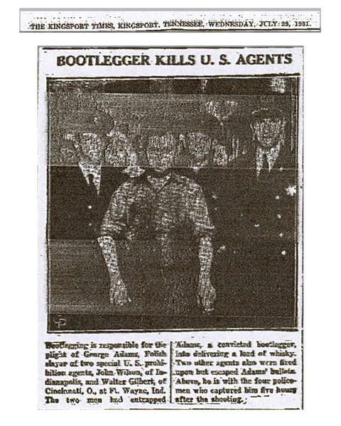 Image from The Kingsport Times, dated, July 29, 1931, with photo and headline: Bootlegger Kills U.S. Agents
