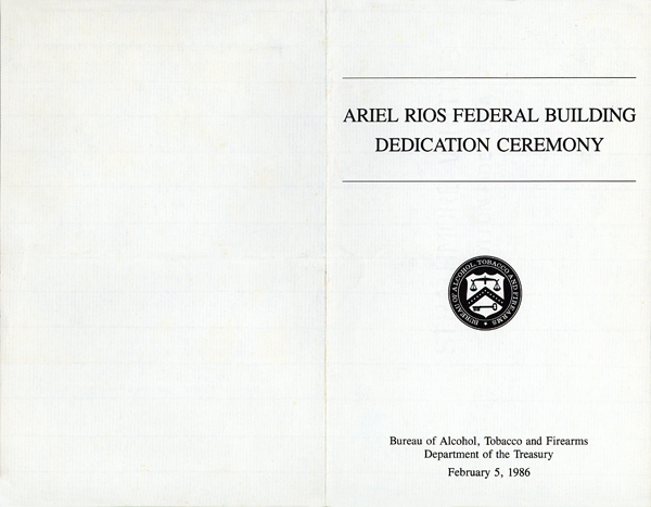 Image of the front cover of the Ariel Rios Federal Building Dedication Ceremony Program
