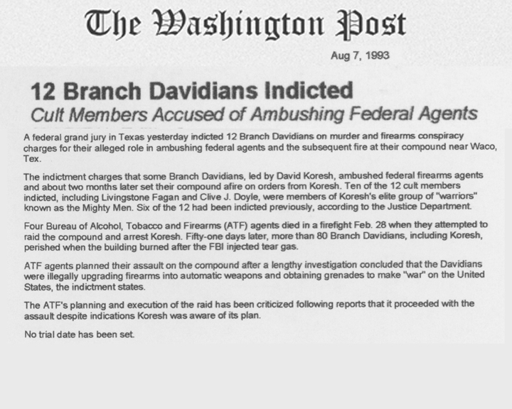 The Washington Post article, dated August 7, 1993, with the headline 12 Branch Dividians Indicted - Cult Members Accused of Ambushing Federal Agents