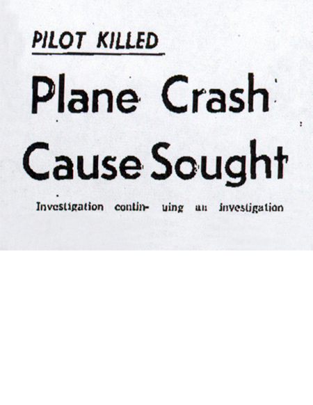 Newspaper clipping with the headline, Pilot Killed - Plane Crash Cause Sought