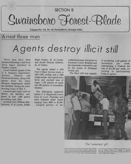 Swainsboro Forest-Blade with the headline, Arrest Three Men, Agents Destroy Illicit Still
