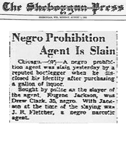 Newspaper article from The Sheboggen Press, dated, August 1, 1932, with headline: Negro Prohibition Agent is Slain